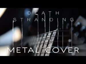 Death Stranding Theme Metal Guitar Cover Видео