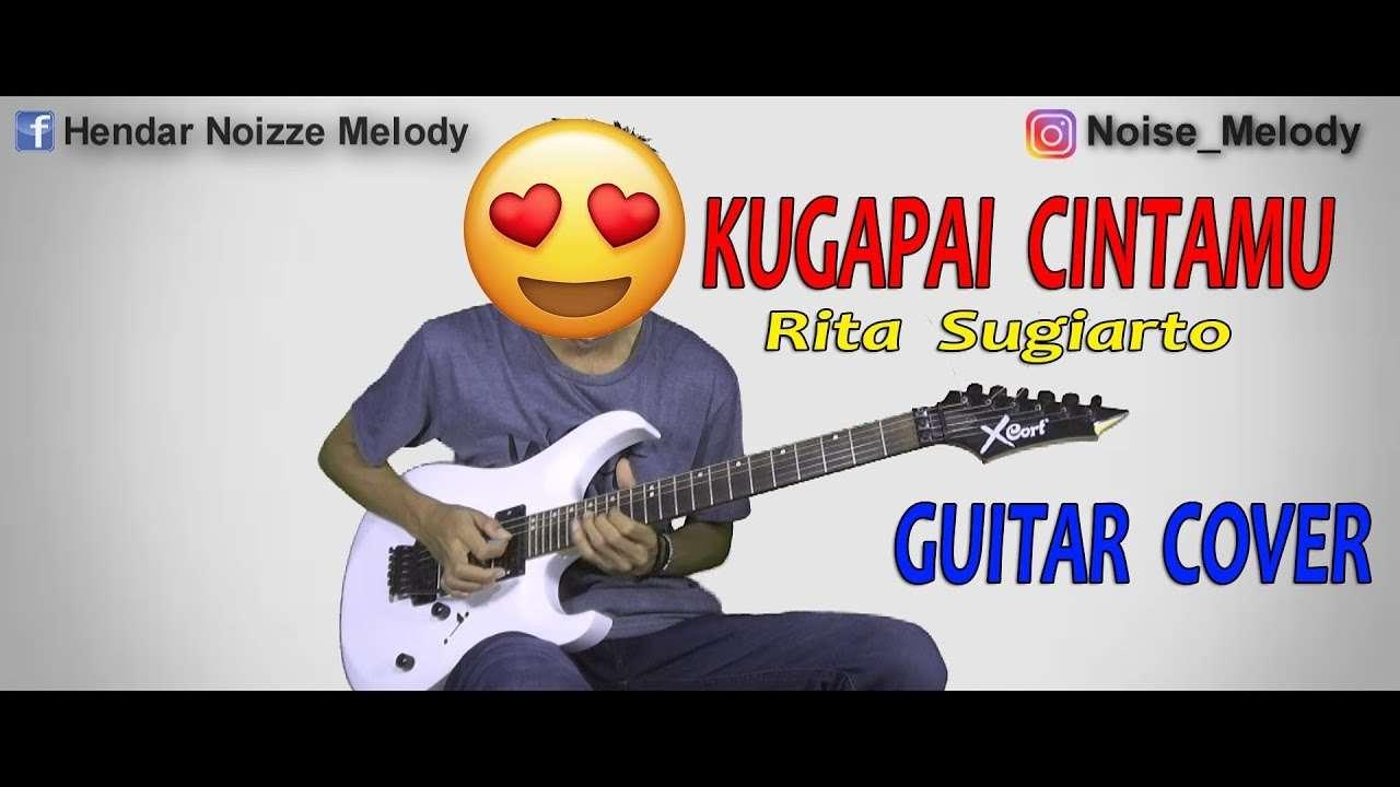 Kugapai Cintamu Rita Sugiarto l Guitar Cover By Hendar l