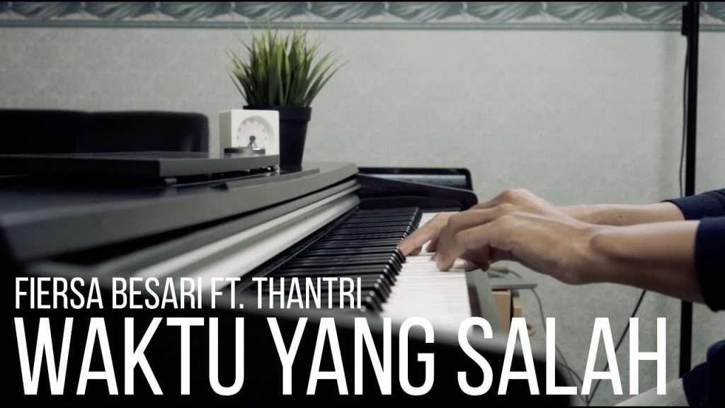 WAKTU YANG SALAH - FIERSA BESARI FT. THANTRI Piano Cover Видео