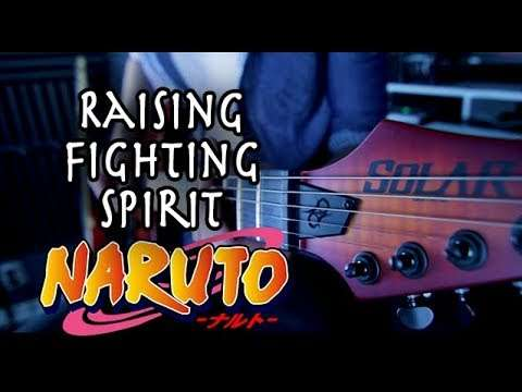 Naruto - Raising Fighting Spirit Guitar Cover by 94Stones Видео