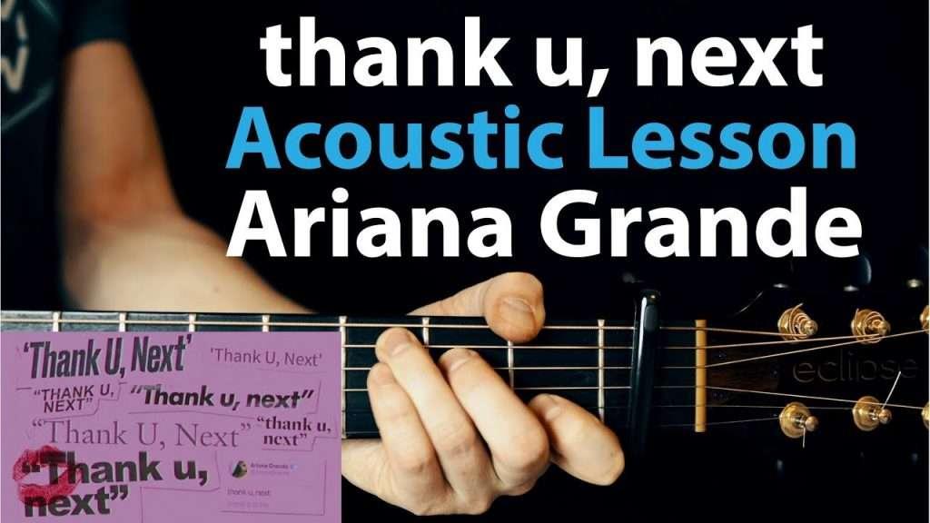 thank u, next - Ariana Grande: Acoustic Guitar Lesson (Chords+Rhythm) Видео