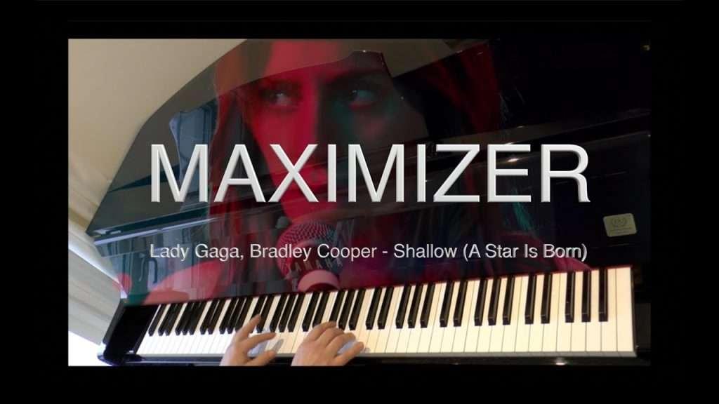 Lady Gaga, Bradley Cooper - Shallow - (Piano Cover) - Maximizer Видео